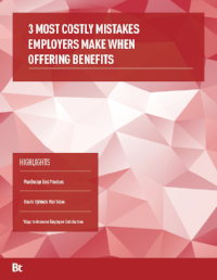 3 Most Common Mistake Employers Make When Offering Benefits